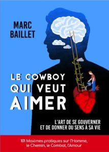 Le cowboy qui veut aimer - Livre Marc Baillet